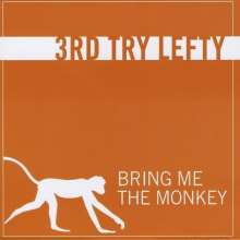 3rd Try Lefty: Bring Me The Monkey, CD