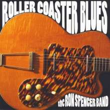 Ron Spencer Band: Roller Coaster Blues, CD