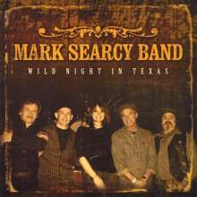 Mark Band Searcy: Wild Night In Texas, CD