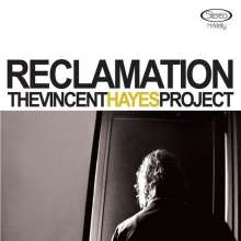 Vincent Hayes: Reclamation, CD