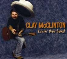 Clay McClinton: Livin' Out Loud, CD