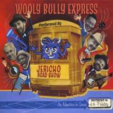 Jericho Road Show: Wooly Bully Express, CD