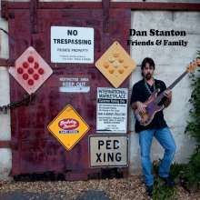 Dan Stanton: Friends & Family, CD