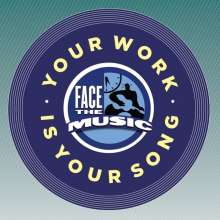 Face The Music: Your Work Is Your Song, CD