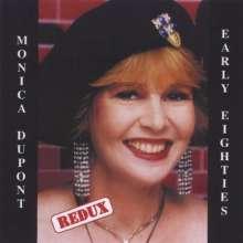 Monica Dupont: Early Eighties (Redux), CD