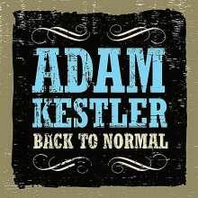 Adam Kestler: Back To Normal, CD
