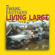 Swank Brothers: Living Large, CD