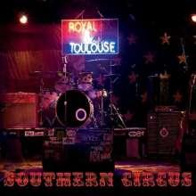 Royal & Toulouse: Southern Circus, CD