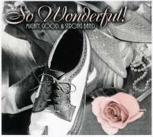 Mighty Good & Strong Band: So Wonderful, CD
