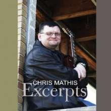 Chris Mathis: Exerpts, CD