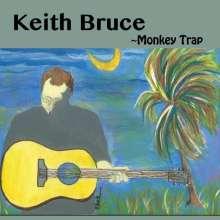 Keith Bruce: Monkey Trap, CD