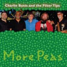 Charl Butts & The Filter Tips: More Peas, CD