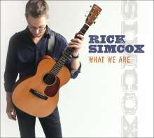 Rick Simcox: What We Are, CD
