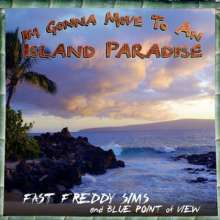 Fre Sims & Blue Point Of View: I'm Gonna Move To An Island Pa, CD