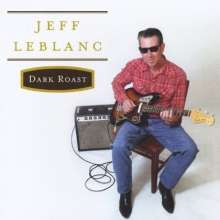 Jeff Leblanc: Dark Roast, CD
