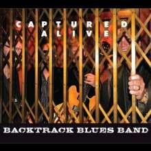 Backtrack Blues Band: Captured Alive, 1 CD und 1 DVD