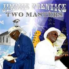 Jimmie Prentice: Two Masters, CD