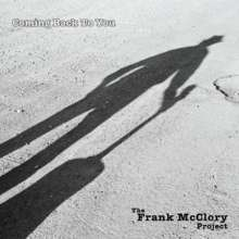 Frank Project Mcclory: Coming Back To You, CD