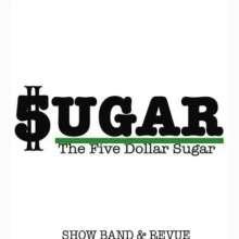 Five Dollar Sugar: Show Band & Revue, CD
