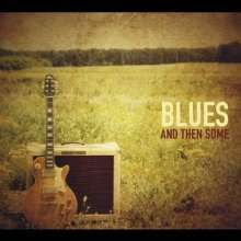 Blues & Then Some: Month Of Sundays, CD