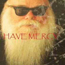 Have Mercy: Have Mercy, CD