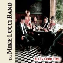 Mike Band Lucci: All In Good Time, CD