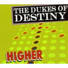 Dukes Of Destiny: Higher, CD