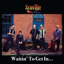 Scoville Blues: Waitin' To Get In..., CD