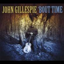 John Gillespie: Bout Time, CD