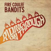 Fire Coulee Bandits: Riding On Through, CD
