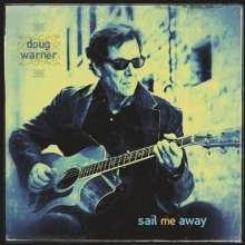 Doug Warner: Sail Me Away, CD