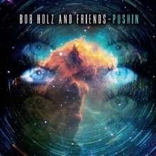 Bob Holz: Pushin, CD