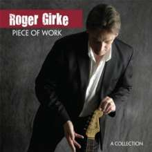 Roger Girke: Piece Of Work, CD