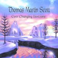 Thomas Martin Scott: Ever Changing Horizons, CD