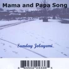 Sunday Jolayemi: Mama And Papa Song, CD