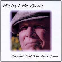 Michael Mcginnis: Slippin Out The Back Door, CD