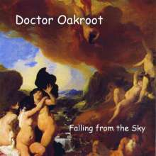 Doctor Oakroot: Falling From The Sky, CD