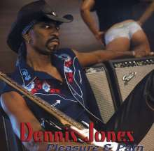 Dennis Jones: Pleasure & Pain, CD