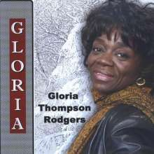 Gloria Thompson Rodgers: Gloria, CD