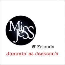Miss Jess: Jammin' At Jackson's, CD