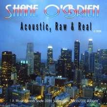 Shane O'brien: Acoustic Raw & Real, CD