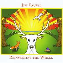 Jim Faupel: Reinventing The Wheel, CD