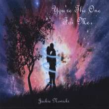 Jackie Nowicki: You're The One For Me, CD
