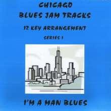 Matthews & Maz: Chicago Blues Jam Tracks Im A Man, CD