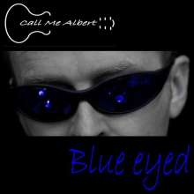 Call Me Albert: Blue Eyed, CD