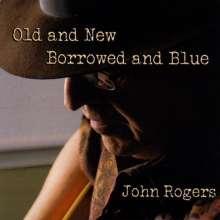 John Rogers: Old & New Borrowed & Blue, CD