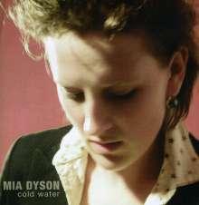 Mia Dyson: Cold Water, CD