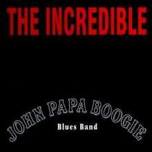 John Papa Boogie: The Incredible, CD