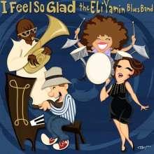 Eli Yamin: I Feel So Glad, CD