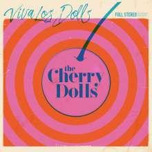 The Cherry Dolls: Viva Los Dolls (Limited-Edition) (Pink Vinyl), LP